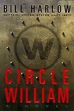 Circle William: A Novel