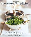 Mastering Simplicity, Christian Delouvrier and Jennifer Leuzzi, 0471413593