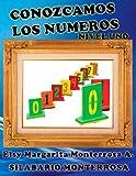 Conozcamos Los Números Nivel Uno, Elsy Monterrosa A., 1484125061