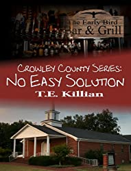 No Easy Solution (Crowley County Series Book 1)