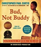 By Christopher Paul Curtis - Bud, Not Buddy (Unabridged) (4/23/06)