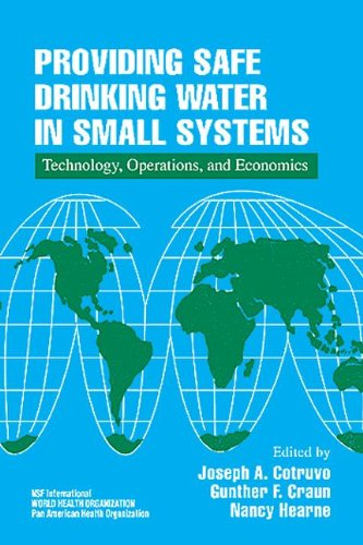 Providing Safe Drinking Water in Small Systems: Technology, Operations, and Economics