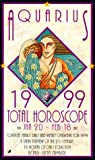 Total Horoscopes - Aquarius 1999, Jove Publications Staff and Astrology World Staff, 0515123145