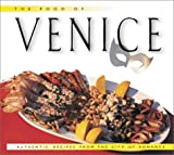 img - for Food of Venice, The: Authentic Recipes from the City of Romance book / textbook / text book