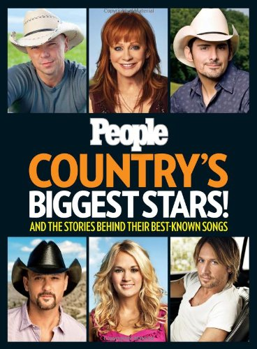 PEOPLE Country's Biggest Stars!: And the Stories Behind Their Best-Known - Country Magazine Music