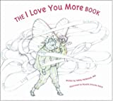 The I Love You More Book, Debby Herbenick, 1937137996