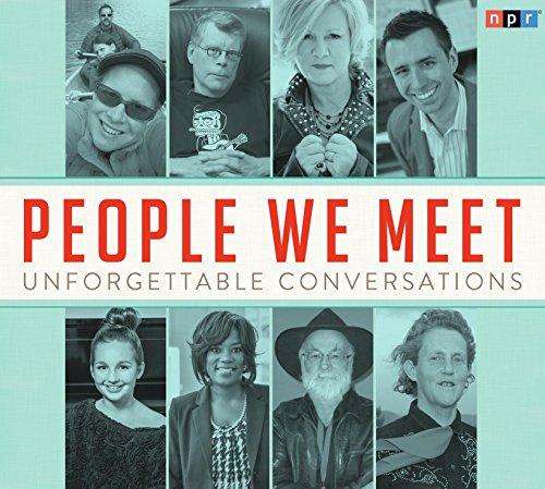 people-we-meet-unforgettable-conversations