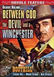 Between God ,The Devil and a Winchester (1968) / Boothill (1969)