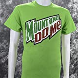 Mount and Do Me Parody T on Green Shirt