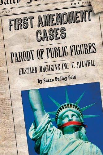 Parody of Public Figures: Hustler Magazine V. Falwell (First Amendment Cases)
