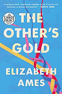 Book Cover: The Other's Gold: A Novel