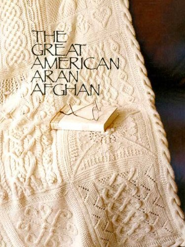 American Great Afghan Book (Cascade Yarns Books, The Great American Aran Afghan)