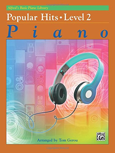 Alfred's Basic Piano Library Popular Hits, Bk 2