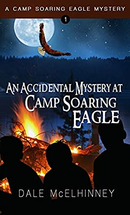 An Accidental Mystery at Camp Soaring Eagle