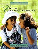 Child Development, Santrock, John W. and Keniston, Allen, 069725349X