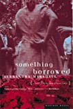 Something Borrowed, Alexandra Marshall, 0395924898