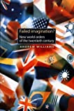 Failed Imaginaion, Andrew Williams and Williams, 0719047870