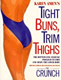 Tight Buns, Trim Thighs, Karen Amen, 0517886219