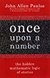 Once upon a Number, John Allen Paulos, 0465051588