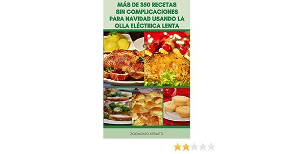 Más De 350 Recetas Sin Complicaciones Para Navidad Usando La ...