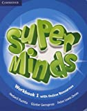 Super Minds Level 1 Workbook with Online Resources.