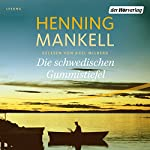 Die schwedischen Gummistiefel | Henning Mankell