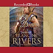 As Sure as the Dawn: The Mark of the Lion, Book 3 | Francine Rivers