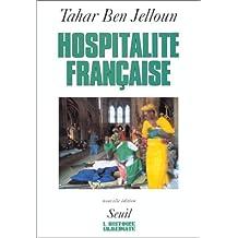 Hospitalité française [nouvelle édition]: Racisme et immigration maghrébine