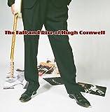 THE FALL AND RISE OF HUGH CORNWELL [VINYL]