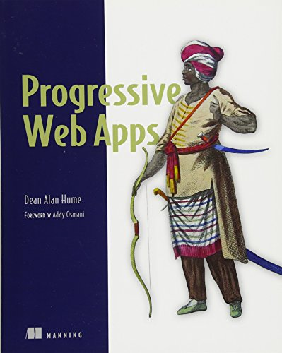 Progressive Web Apps by Manning Publications