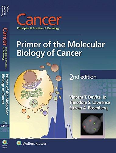 Cancer: Principles & Practice of Oncology: Primer of the Molecular Biology of Cancer Pdf