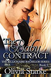 The Baby Contract (The Billionaire Bachelor Series Book 1)