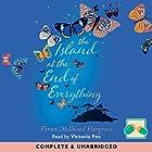 The Island at the End of Everything Hörbuch von Kiran Millwood-Hargreave Gesprochen von: Victoria Fox