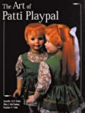 img - for Art Of Patti Playpal book / textbook / text book