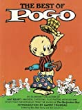The Best of Pogo: An Exuberant Collection of Walt Kelly's Immortal Cartoons Plus Photos, Articles and Other Pogo Memorabilia from the Pages of The Okefenokee Star