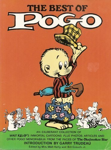 The Best of Pogo: An Exuberant Collection of Walt Kelly's Immortal Cartoons Plus Photos, Articles and Other Pogo Memorabilia from the Pages of The Okefenokee Star (Pogo Photo)