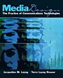img - for Media Design: The Practice of Communication Technologies book / textbook / text book