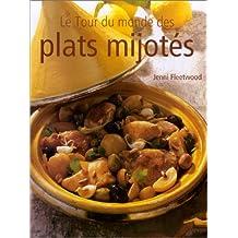 Tour du monde des plats mijotés (Le)