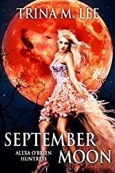 September Moon (Alexa O'Brien Huntress Series Book 8) (English Edition)
