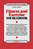 Fitness and Exercise Sourcebook, , 0780801865