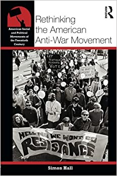 rethinking-the-american-anti-war-movement-american-social-and-political-movements-of-the-20th-century