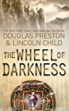Front cover for the book The Wheel of Darkness by Douglas Preston