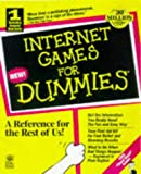 Internet Games for Dummies, John Kaufeld, 076450164X
