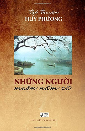 By Phuong Huy - Nhung Nguoi Muon Nam Cu (Vietnamese Edition) (3rd Edition) (2014-07-24) [Paperback] ebook