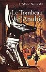 Les Feux d'Héphaïstos, Tome 2 : Le tombeau d'Anubis par Rodriguez