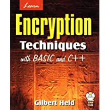Learn Encryption Techniques with Basic C++ with CDROM