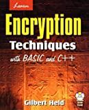 Learn Encryption Techniques with Visual Basic 9X, Gilbert Held, 1556225989