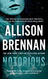 Front cover for the book Notorious (Max Revere Novels) by Allison Brennan