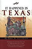 It Happened in Texas, James A. Crutchfield, 1560443200