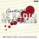 img - for Agatha Christie: Twelve Radio Mysteries: Twelve BBC Radio 4 Dramatisations book / textbook / text book